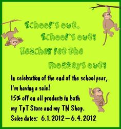 School's Out, School's Out,   Teachers Let the   Monkeys Out!