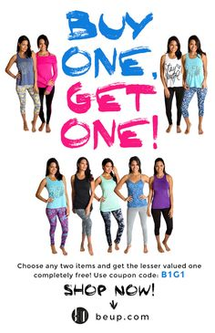 The Best offer out there: Buy One, Get One Free on #beup: Choose ANY two items, pay for one! #BeUp #fitness #inspiration #shop #activewear #yogawear #FitnessFashion #Lifestyle #Fashion #store #fitspo #training #Getfit #yoga #run #fitnesswear #poledance #dance #crossfit #pilates #dancefitness #zumba #barre #cycling #spinning #moisturewicking #colorfast #fourwaystretch #stretchy #breathable #comfortable #holdsshape #blackfriday #discount #offer #buyonegetone
