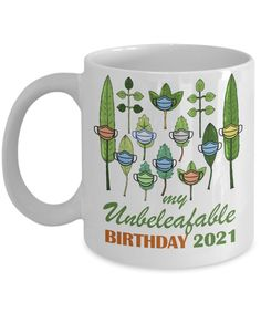 Funny Plants Succelents Birthday Gift | My Unbeleafable Quarantined Birthday Coffee Mug | Plant Lover Mug | Plant Lover Birthday Gift | Funny Teacher Gifts, Teacher Humor, Funny Gifts, Funny 60th Birthday Gifts, Special Birthday Gifts, Anniversary Funny, Anniversary Gifts, Birthday Coffee, Coffee Mugs