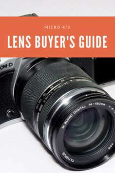Olympus and Panasonic Mirrorless Camera Lens Buyers Guide