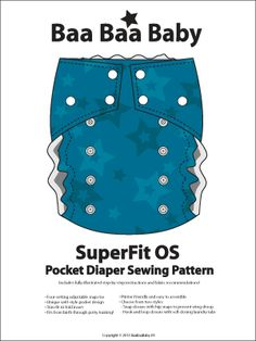 Fit OS Pocket Diaper Pattern  Price : $15.00.  Pretty sure this is one I want to try.