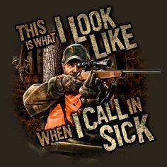 Hunting, calling in sick