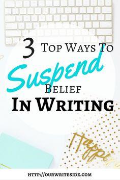 Visit: http://ourwriteside.com/suspending-belief/
