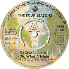 The Four Seasons - December, 1963 (Oh, What A Night) (Warner Bros) No.1 (Jan '76) > https://www.youtube.com/watch?v=liyiT_DGREA