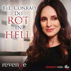Embedded image permalink-Bye, Conrad Do Rot in Hell. Revenge Meme, Serie Revenge, Revenge Abc, Revenge Tv Show, Revenge Quotes, Best Tv Shows, Favorite Tv Shows, Movies And Tv Shows, Victoria Grayson