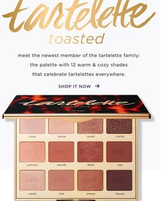 Tarte Tartelette Toasted Palette- perfect for fall & winter