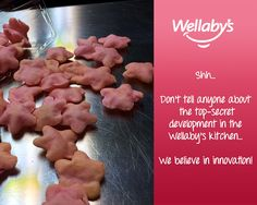Shh... Don't tell anyone about the top-secret development in the Wellaby's kitchen... We believe in innovation!