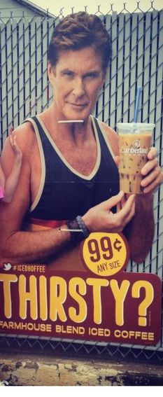 """""""The Hoff"""" for Cumberland Farms iced coffee I hear people are stealing his cardboard figures LOL"""