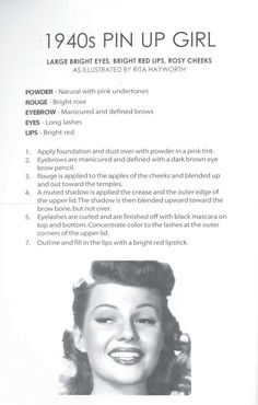 "1940s How-To Get the 1940s ""Pin-Up Girl Look"" - bright eyes, rosy cheeks + red lips, illustrated by the original Pin-Up Girl herself, Rita Hayworth."