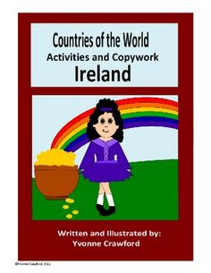 This booklet focuses on the country of Ireland.  Your students will learn facts about Ireland while practicing their manuscript and cursive handwri...