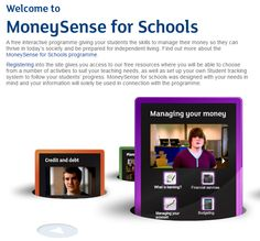 Natwest Money Sense - You need to register to access the materials available.  When registering select STUDENT