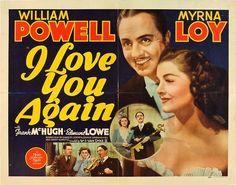 I Love You Again (1940) William Powell, Myrna Loy