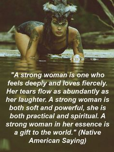 A strong woman! Be Blessed all you beautiful Women, Cherokee Billie
