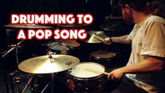 Drumming To A Pop Song!