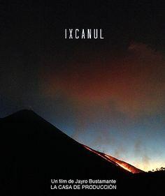 IXCANUL by Jayro Bustamante