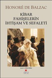 Kibar Fahişelerin İhtişam ve Sefaleti – Honore de Balzac – LV'S Global Media The Magnificence and Misery of Gentle Prostitutes Free Books, Good Books, Books To Read, My Books, Film Script, Author Quotes, Book Study, Popular Quotes, Book Suggestions