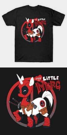 Deadpool Unicorn T Shirt | Marvel Comic's Anti-Hero Wade Wilson has been recreated in the style of My Little Pony. This unique and funny design is called My Little Merc. | Visit http://shirtminion.com/2016/07/deadpool-unicorn-t-shirt/