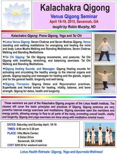 Join us for Robin Murphy's Kalachakra Qigong Seminar in Savannah, GA on April 18 & 19, 2015 http://lotushealthinstitute.com/index.php/seminars-mainmenu-38/99-april-18-19-2015-kalachakra-qigong-savannah-ga