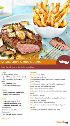 Steak, chips and  mushrooms.