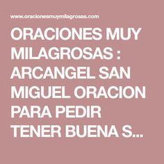 ORACIONES MUY MILAGROSAS : ARCANGEL SAN MIGUEL ORACION PARA PEDIR TENER BUENA SUERTE, FORTUNA, PROSPERIDAD