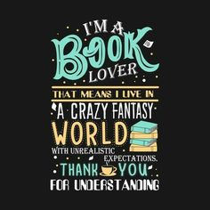 Check out this awesome 'Book+Lover' design on - Clothes to Buy - Livre Quotes For Book Lovers, Book Qoutes, Book Memes, Book Sayings, I Love Books, Good Books, Books To Read, My Books, Book Wallpaper