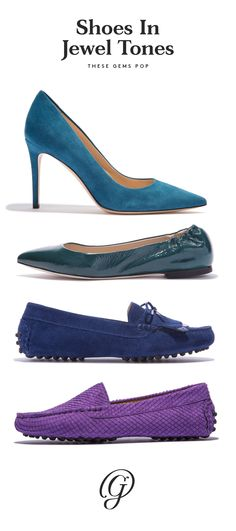 Jewel-toned shoes are a sophisticated way to bring a shot of color to monochrome looks. Try a tourmaline blue suede pump, an emerald green patent leather flat, a sapphire blue suede moccasin, or an amethyst water-resistant, snake-stamped suede moccasin.