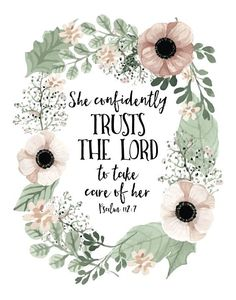 She confidently trusts the Lord to take care of her