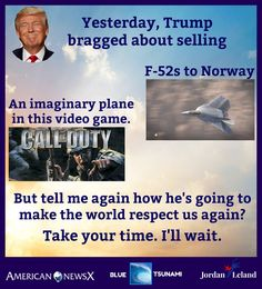 Trump is an ignorant, out-of-touch-with-reality fool, as are the fools who support this colossal global embarrassment.