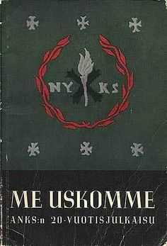 """The AKS' 20 year anniversary book (1942): """"Me Uskomme / We Believe"""". OTL, the organization was banned in 1944 – after the Finnish government broke its alliance with Germany — as a """"fascist"""" organization. One of the important goals of the AKS was to unite the Finno-Ugrian-speaking areas of Soviet Karelia which were traditionally Finnish into Greater Finland. Stalin sent many thousands of Karelian and Ingrian Finns to their deaths in Siberia and Central Asia both before and after the war, and…"""