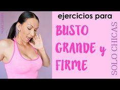 4 EJERCICIOS PARA AUMENTAR y REAFIRMAR el BUSTO/BUBIS/PECTORALES fáciles - YouTube