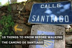 10 Things to Know Before Walking the #CaminodeSantiago #traveltips #Spain…