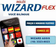 WIZARD ASSIS - Escola de Idiomas: FLEX CLASS - A FLEXIBILIDADE QUE VOCÊ  PRECISA PAR...