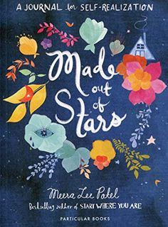 Made Out of Stars: A Journal for Self-Realization by Meera Lee Patel Cherry Blossom Tree, Blossom Trees, Self Exploration, Start Where You Are, Self Realization, Penguin Books, Self Discovery, Good Thoughts, Just Amazing