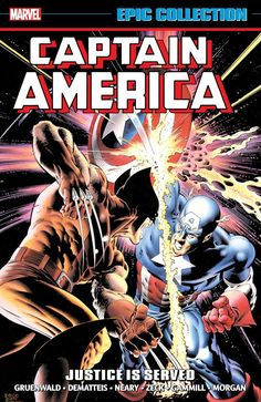 Captain America: Justice is Served. Collecting Captain America (1968) #318-332, Annual #8; Amazing Spider-Man (1963) #278; material from Marvel Fanfare (1982) #29, #31-32.