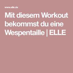 Mit diesem Workout bekommst du eine Wespentaille | ELLE