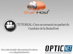 Un tutorial video despre cum poate un om sa comande un pachet de gazduire de la www.brainhost.ro