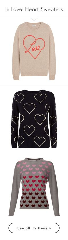 """""""In Love: Heart Sweaters"""" by polyvore-editorial ❤ liked on Polyvore featuring heartsweaters, tops, sweaters, neutrals, cashmere tops, intarsia sweater, woven top, heart sweater, pink top and cardigans"""