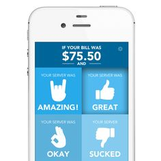 Show Me the Money: An App That Calculates Tips Based on Service