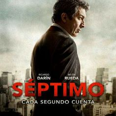SEPTIMO (Argentina/España, 2013) Director: Patxi Amezcua con Ricardo Darin y Belén Rueda.