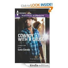Amazon Freebie PRE-ORDER: Cowboy with a Cause (Try Harlequin) by Carla Cassidy