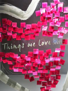 "BANANA REPUBLIC, London, UK, ""Things We Love........"",Post-It Notes, pinned by Ton van der Veer"