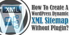How To Create A WordPress Dynamic XML Sitemap Without Plugin?  Do You Want To Create A Dynamic XML Sitemap With Style For Your WordPress Blog That Will Automatically Update When You Will Publish Or Update Any Post Or Page Without Using Any Plugin To Make Search Engine Crawl Easy And Fast?  Article: www.exeideas.com/2014/07/wordpress-xml-sitemap-without-plugin.html Tags: #WordPress #NoPlugin #Sitemap #SEO #WordPressSitemap #WordPressSEO #DynamicSitemap #Plugin #WordPressBlog #Blogging