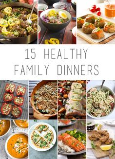 15 healthy family dinners including vegetarian, fish, chicken and meat options