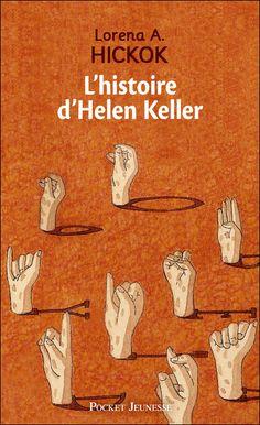 L'histoire d'Helen Keller - Lorenaa Hickok - Roman - ♥ - J'ai - J'ai lu