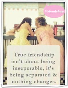 True friendship isn't about being inseparable, it's being separated and nothing changes. Even though they spill inseparable and separated wrong, it's a good quote! Cute Quotes, Great Quotes, Quotes To Live By, Funny Quotes, Inspiring Quotes, Bff Quotes, True Friendship Quotes, Long Distance Friendship Quotes, Genius Quotes