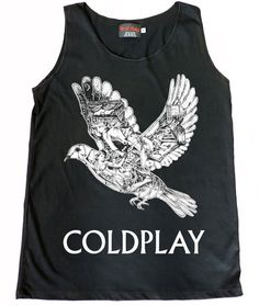 Coldplay Ghost Story Bird Tank Top Size SMLXL by Wolfpaly on Etsy, $14.99 comes out to almost25.00 cause of shipping tax -___- but i still want it