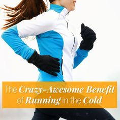 Running incold weather boasts extra body benefits, according to new research. Here's how to take advantage of the chilly temps—without compromising your safety. - Fitnessmagazine.com
