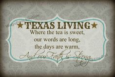 FREE Bonus Surprise Print  TEXAS LIVINg quote by MilagroPrints, $5.00  I would love this in my new home!