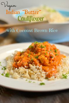 """I love Indian Butter Chicken but am not eating Vegetarian. This is a perfect alternative. Vegan Indian """"Butter"""" Cauliflower with Coconut Brown Rice - Food Doodles Cauliflower Recipes, Veggie Recipes, Whole Food Recipes, Vegetarian Recipes, Cooking Recipes, Healthy Recipes, Easy Recipes, Cauliflower Curry, Indian Cauliflower"""