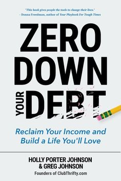 """Are you in debt? Don't panic. Seize control. """"Zero Down Your Debt"""" helps you harness the power of your paycheck to destroy debt for good! Free chapter here."""